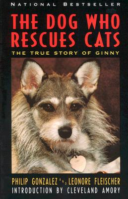 "Image for ""The Dog Who Rescues Cats: True Story of Ginny, The"""