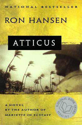 Atticus: A Novel, Hansen, Ron