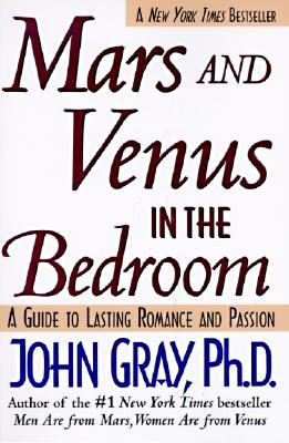 Image for Mars and Venus in the Bedroom: A Guide to Lasting Romance and Passion