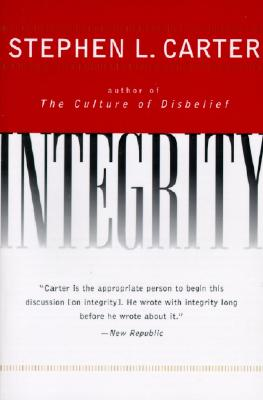 Integrity, Carter, Stephen L.