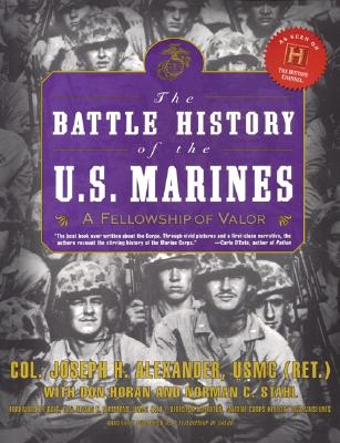 Image for BATTLE HISTORY OF THE U.S. MARINES A FELLOWSHIP OF VALOR