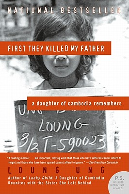 Image for First They Killed My Father: A Daughter of Cambodia Remembers