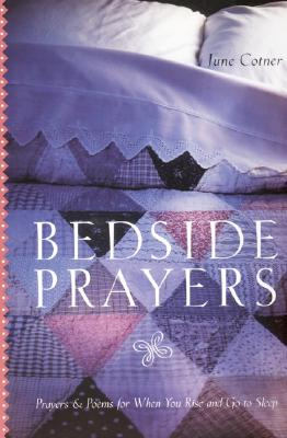Image for BEDSIDE PRAYERS PRAYERS & POEMS FOR WHEN YOU RISE AND GO TO SLEEP