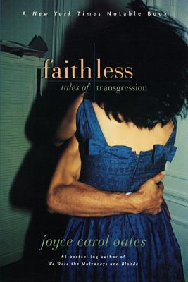 Image for Faithless: Tales of Transgression