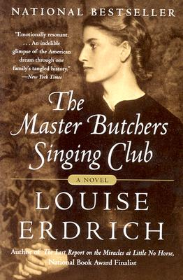 Master Butchers Singing Club, The, Erdrich, Louise
