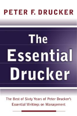 Essential Drucker, The, Drucker, Peter F.
