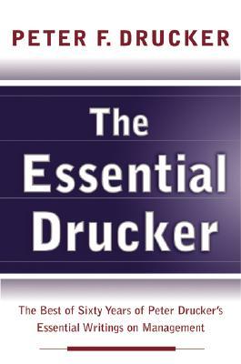 Essential Drucker, The, Drucker, Peter F.