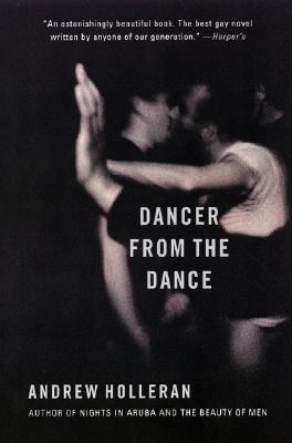 Image for Dancer from the Dance: A Novel