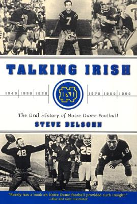 Image for TALKING IRISH ORAL HISTORY OF NOTRE DAME FOOTBALL