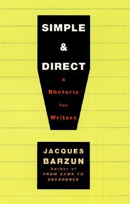 Simple & Direct, Barzun, Jacques
