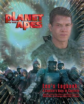 Image for PLANET OF THE APES: LEO'S LOGBOOK: A CAPTAIN'S DAYS IN CAPTIVITY