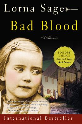 Bad Blood: A Memoir, Sage, Lorna