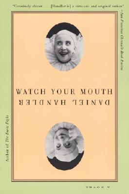 Image for Watch Your Mouth: A Novel