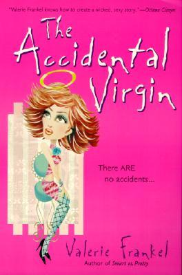The Accidental Virgin, Valerie Frankel