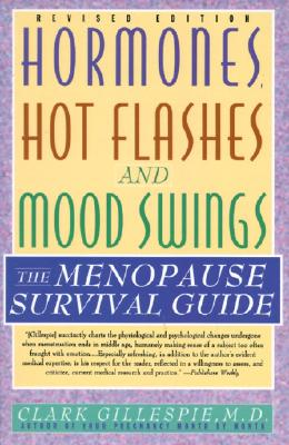 Image for HORMONES, HOT FLASHES AND MOOD SWINGS