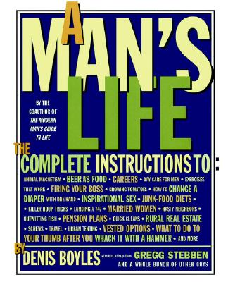 Image for MAN'S LIFE : THE COMPLETE INSTRUCTIONS