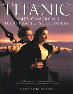 Image for TITANIC JAMES CAMERON'S ILLUSTRATED SCREENPLAY