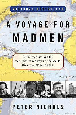 A Voyage for Madmen, Nichols, Peter