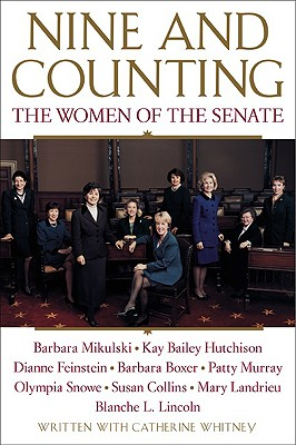 Image for Nine and Counting: The Women of the Senate