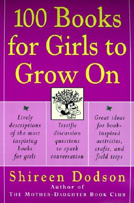 100 Books for Girls to Grow On, Dodson, Shireen