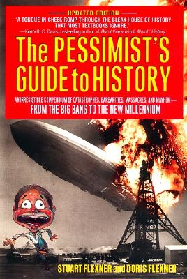 Image for PESSIMIST'S GUIDE TO HISTORY