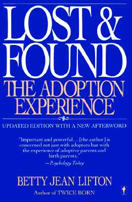 Image for Lost and Found: The Adoption Experience