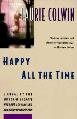 Image for Happy All the Time: A Novel