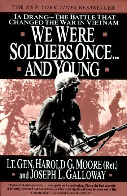 Image for We Were Soldiers Once... and Young: Ia Drang--The Battle That Changed the War in Vietnam