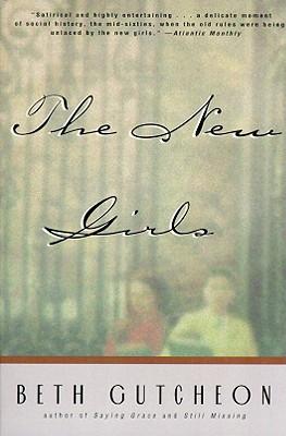 The New Girls, Gutcheon, Beth
