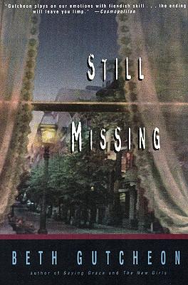 Still Missing, Gutcheon, Beth