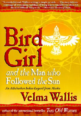 Bird Girl and the Man Who Followed the Sun, Wallis, Velma