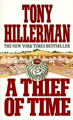 A Thief of Time (Joe Leaphorn/Jim Chee Novels), Hillerman, Tony
