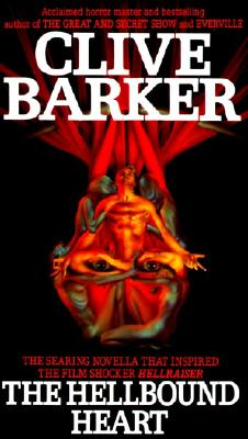 The Hellbound Heart, Barker, Clive