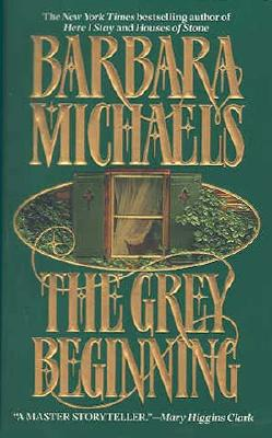 The Grey Beginning, Barbara Michaels