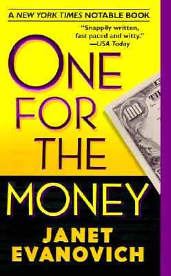 One for the Money (Stephanie Plum Novels (Paperback)), JANET EVANOVICH