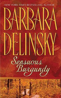 "Sensuous Burgundy, ""Delinsky, Barbara"""