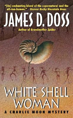 Image for White Shell Woman : A Charlie Moon Mystery