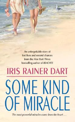 Some Kind of Miracle, IRIS R. DART