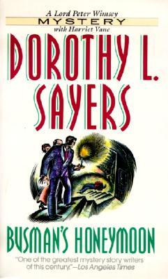 Busman's Honeymoon, DOROTHY L. SAYERS