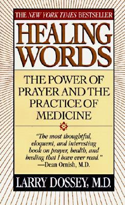 Healing Words, Larry Dossey
