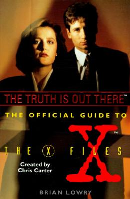 Image for The Truth Is Out There (The Official Guide to the X-Files, Vol. 1)