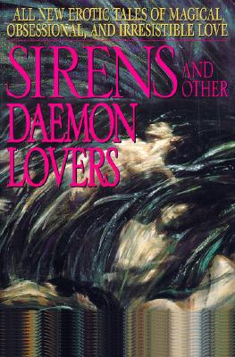 Image for SIRENS AND OTHER DAEMON LOVERS