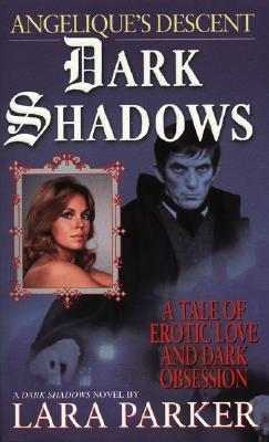 Image for Dark Shadows : Angélique's Descent