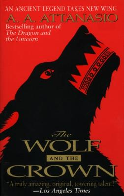 Image for Wolf and the Crown, The