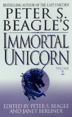 "Image for ""Peter S. Beagle's Immortal Unicorn, volume 2"""