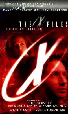Image for Fight The Future (The X Files)