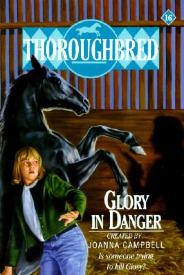 Image for Glory in Danger (Thoroughbred, No 16)