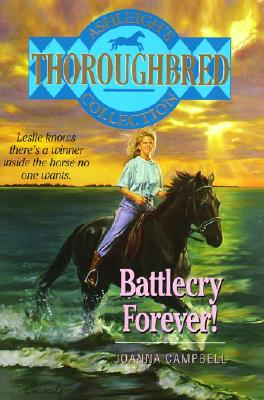 Image for Battlecry Forever! (Thoroughbred Club)