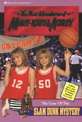 Image for New Adventures of Mary-Kate & Ashley #15: The Case of the Slam Dunk Mystery: The Case Of The Slam Dunk Mystery (New Adventures of Mary-Kate & Ashley)