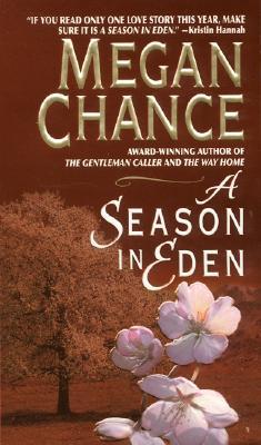 A Season in Eden, Megan Chance